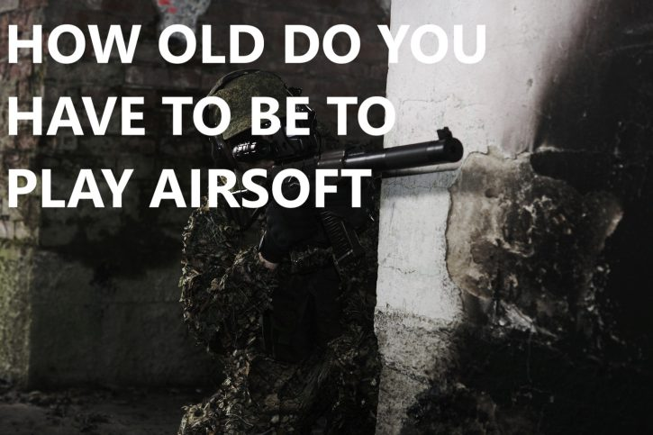 how old to play an airsoft game
